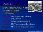 INDUSTRIAL GROWTH IN THE NORTH (1790-1860)