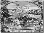 US History Old West Unit (1865-1890)