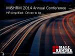 MISHRM 2014 Annual Conference