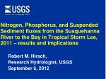 Robert M. Hirsch, Research Hydrologist, USGS September 6, 2012