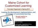 Maine Cohort for Customized Learning