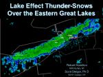 Lake Effect Thunder-Snows Over the Eastern Great Lakes