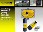 Introducing… HVS4000 & HVS400 Toxic Gas Detectors from Halogen Valve Systems