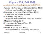 Physics 208, Fall 2009