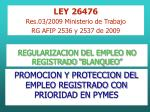 "REGULARIZACION DEL EMPLEO NO REGISTRADO ""BLANQUEO"""