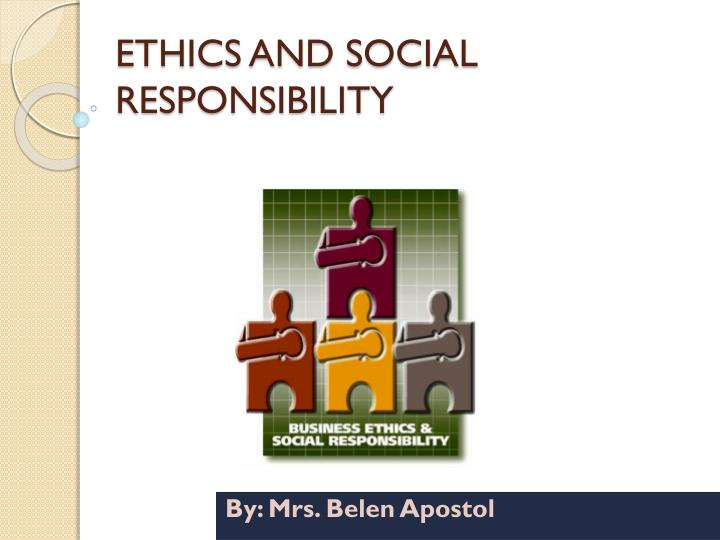 ethics and social responsibility n.
