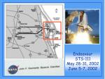 Endeavour STS-111 May 28-31, 2002 June 5-7, 2002