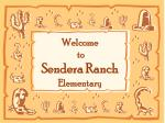 Welcome to Sendera Ranch Elementary