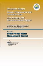 Evaluation Report Repair, Maintenance and Transition Plan Cost Analysis and Recommendation Report
