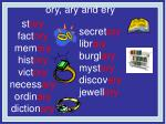 st ory fact ory mem ory hist ory vict ory necess ary ordin ary diction ary