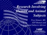 Research Involving Human and Animal Subjects