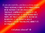 If you can read this, you have a strong mind :