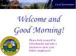 Welcome and Good Morning!