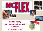 Phyllis Perry DOC Personnel,Benefits Section 919/716-3780