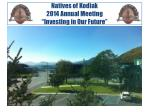"Natives of Kodiak 2014 Annual Meeting ""Investing in Our Future"""