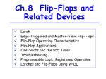 Ch.8  Flip-Flops and Related Devices