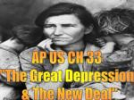 """AP US CH 33 """"The Great Depression & The New Deal"""""""