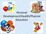 Personal Development/Health/Physical Education
