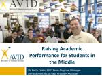 Raising Academic Performance for Students in the Middle