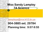 Miss Sandy Lampley 7A Science