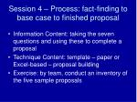 Session 4 – Process: fact-finding to base case to finished proposal