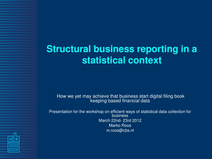 structural business reporting in a statistical context n.