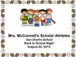 Mrs. McConnell's Scholar Athletes San Onofre School Back to School Night August 22, 2013