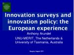 Innovation surveys and innovation policy: the European experience