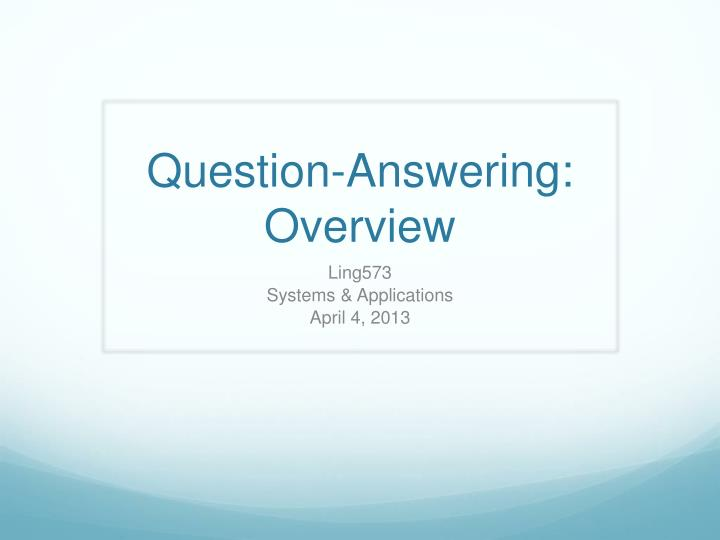 question answering overview n.