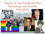 Chapter 8: The Paradoxical Era Out-groups and Notable Individuals