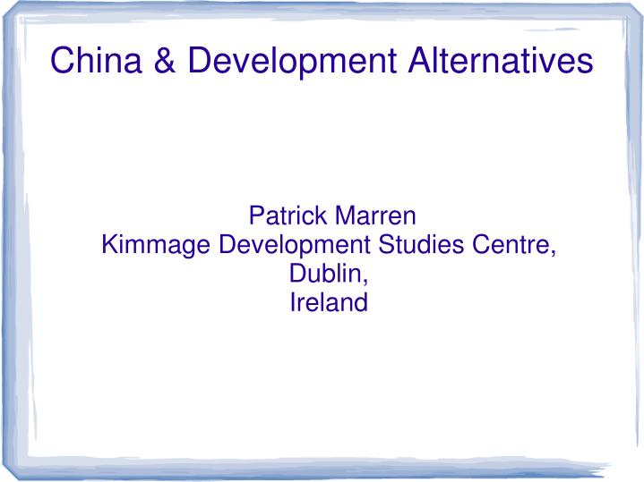 patrick marren kimmage development studies centre dublin ireland n.