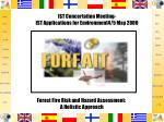 Forest Fire Risk and Hazard Assessment: A Holistic Approach