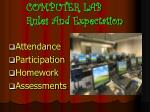 COMPUTER LAB Rules And Expectation
