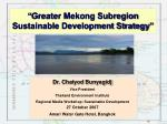 """""""Greater Mekong Subregion Sustainable Development Strategy"""""""