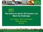 The Extent to which UK Farmers can Meet the Challenge