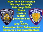 New York Correction History Society's February 2008 Black History Month presentation to