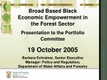 Broad Based Black Economic Empowerment in the Forest Sector