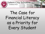 The Case for  Financial Literacy  as a Priority for  Every Student