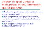 Chapter 13: Sport Careers in Management, Media, Performance, and Related Areas