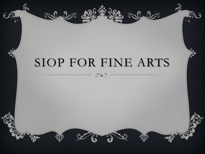siop for fine arts n.