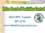 2014 BPC Update 287-2731 thinkfirstspraylast