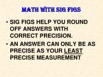 MATH WITH SIG FIGS