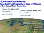 Suburban Food Deserts: Islands of Food Insecurity in Seas of Affluence