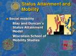 Status Attainment and Mobility