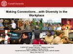 Making Connections…with Diversity in the Workplace