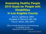 Assessing Healthy People 2010 Goals for People with Disabilities in Los Angeles County
