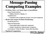 Message-Passing Computing Examples