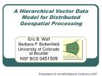A Hierarchical Vector Data Model for Distributed Geospatial Processing