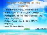 Party for  welcoming  all  new  students