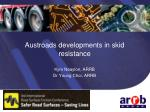 Austroads developments in skid resistance